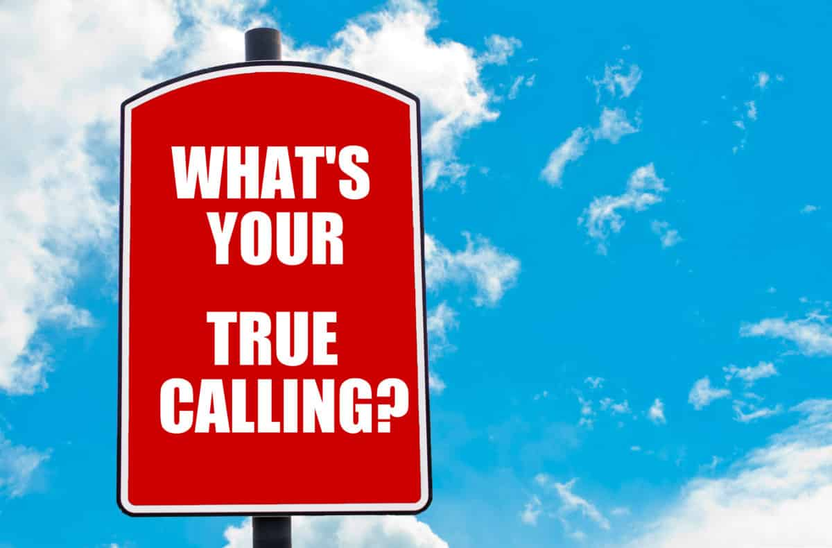 What Is Your True Calling